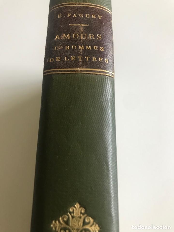 Libros antiguos: Emile Faguet.Amours l'orme du mail.19x12cm.editado en francés - Foto 3 - 283830513