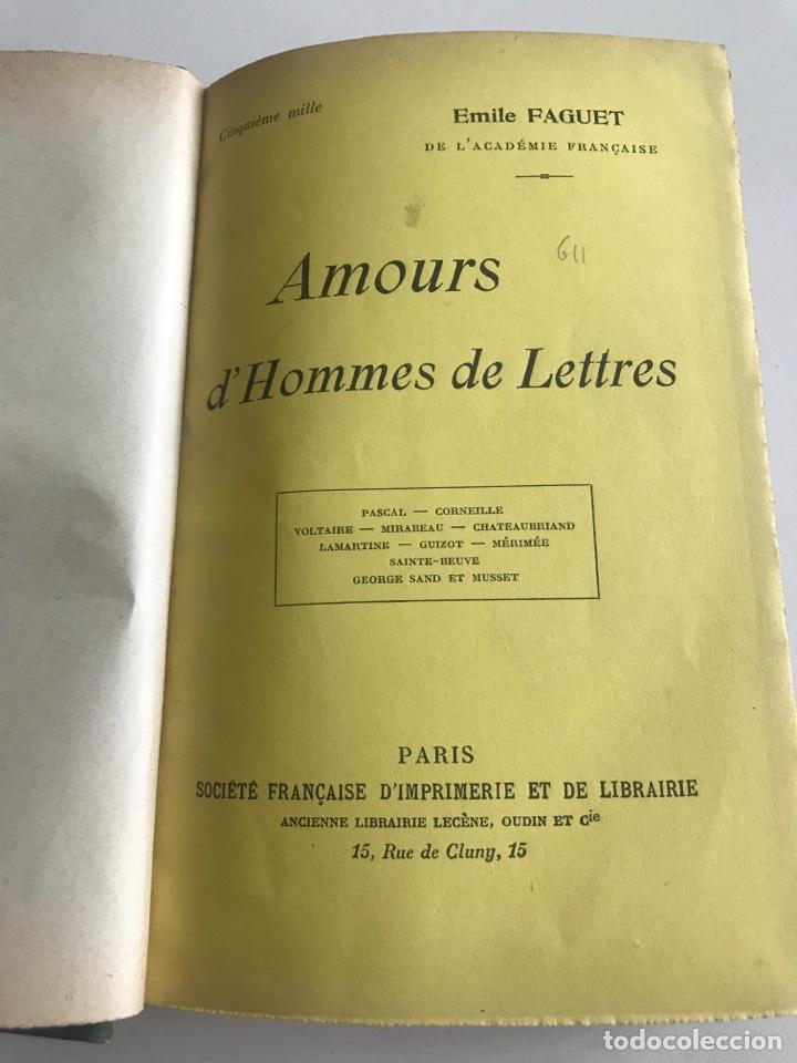 Libros antiguos: Emile Faguet.Amours l'orme du mail.19x12cm.editado en francés - Foto 6 - 283830513