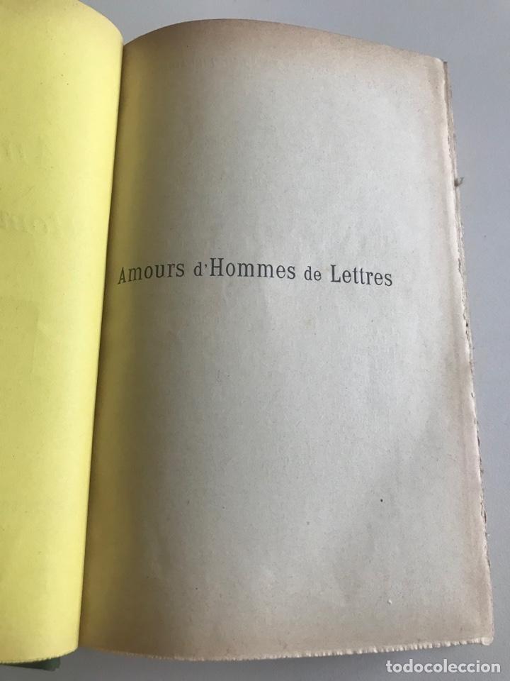 Libros antiguos: Emile Faguet.Amours l'orme du mail.19x12cm.editado en francés - Foto 7 - 283830513