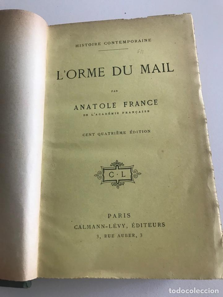 Libros antiguos: Historie contemporaine l'orme du mail.19x12cm.editado en francés - Foto 6 - 283831733