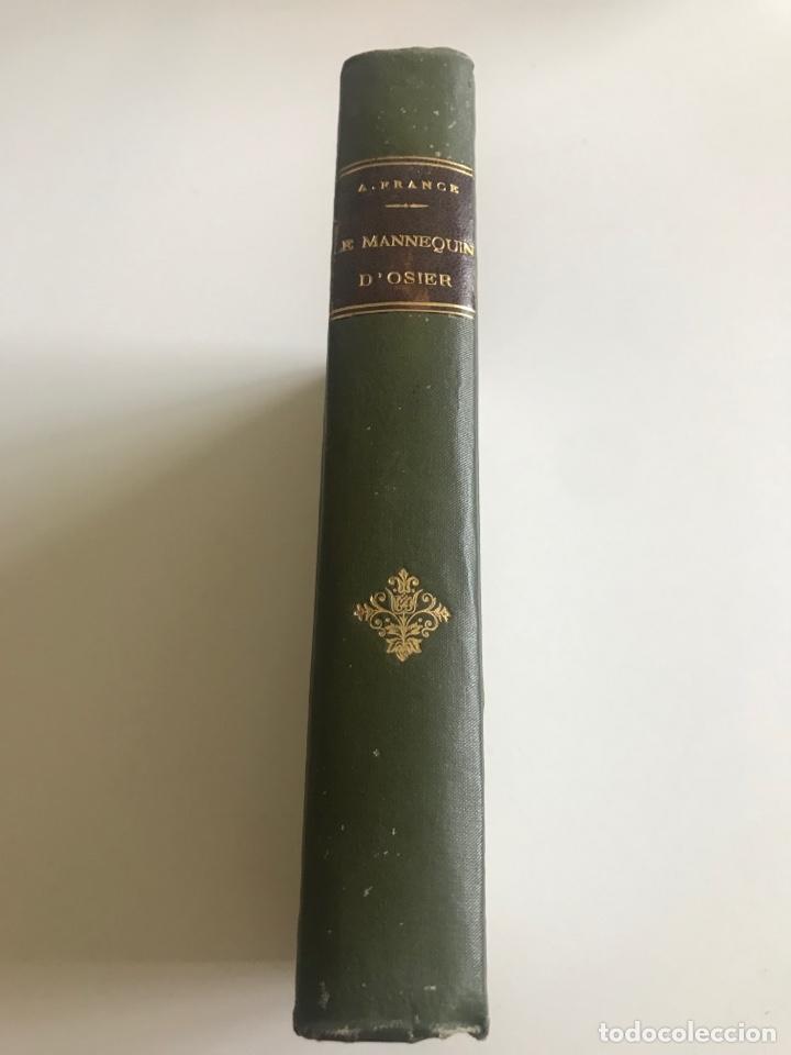 Libros antiguos: A.France.Le mannequin d'osier.19x12cm editado en francés - Foto 2 - 283833033