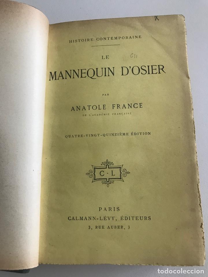 Libros antiguos: A.France.Le mannequin d'osier.19x12cm editado en francés - Foto 4 - 283833033