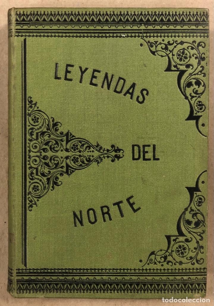LEYENDAS DEL NORTE. VICENTE DE ARANA. IMPRENTA DE LA ILUSTRACIÓN 1890. (Libros Antiguos, Raros y Curiosos - Literatura - Otros)