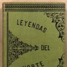 Libros antiguos: LEYENDAS DEL NORTE. VICENTE DE ARANA. IMPRENTA DE LA ILUSTRACIÓN 1890.. Lote 284660188
