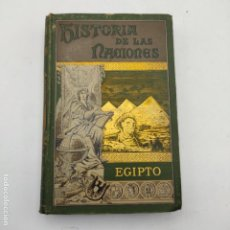 Libros antiguos: HISTORIA DE LAS NACIONES.EGIPTO. JORGE RAWLINSON. EL PROGRESO EDITORIAL. 1891. 430 PAGS.. Lote 284801423