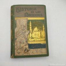 Libros antiguos: HISTORIA DE LAS NACIONES. LOS GODOS. ENRIQUE BRADLEY. EL PROGRESO EDITORIAL. 1890. 479 PAGS.. Lote 284804408