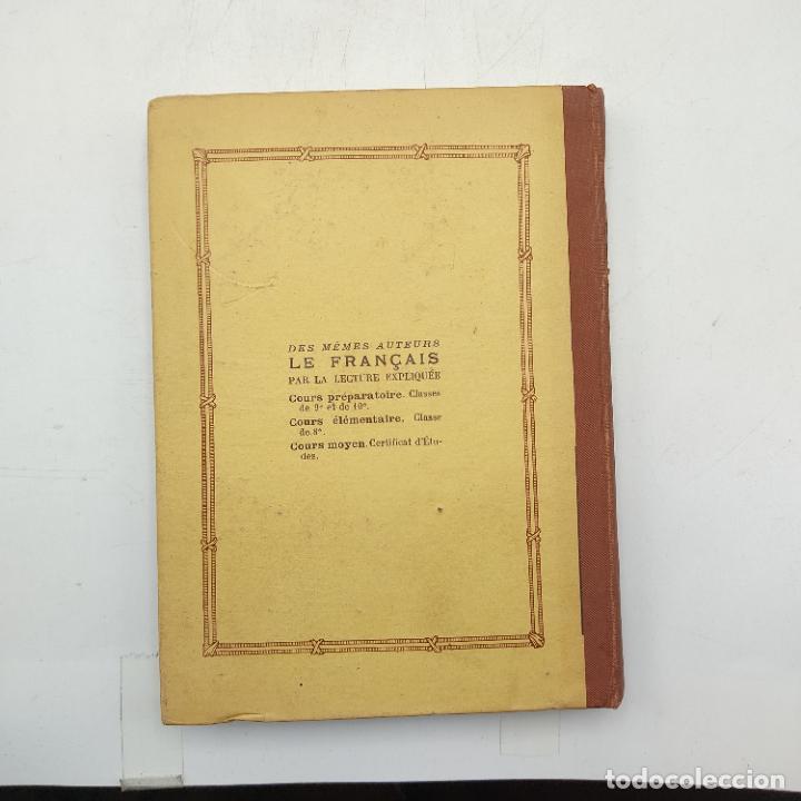 Libros antiguos: LE FRANCAIS PAR LA LECTURE EXPLIQUEE. J. CALVET. R. LAMY. 1934. 303 PAGS. - Foto 4 - 284808993