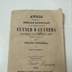 Libros antiguos: AVISOS O REGLAS SENCILLAS A UN PRINCIPIANT CUYNER O CUYNERA FELIP CIRERA 1868 MUY RARO. Lote 285137298