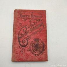 Livres anciens: ROMANCES HISTORICOS. GLORIAS XEREZANAS. M. BELLIDO GONZALEZ. 1906. 216 PAGS.. Lote 285152358