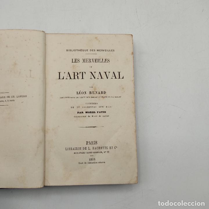 Libros antiguos: LES MERVEILLES DE LART NAVAL. LEON RENARD. L.HACHETTE ET CIE. 1866. 318 PAGS. - Foto 3 - 285155833