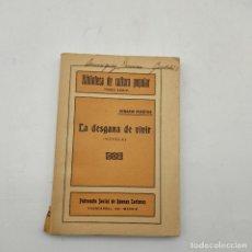 Livres anciens: BIBLIOTECA DE CULTURA POPULAR. SERAFIN PUERTAS. LA DESGANA DE VIVIR. TOMO XXXIV. 135 PAGS.. Lote 285159773