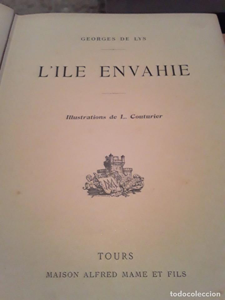 Libros antiguos: L ILE ENVAHIE.GEORGES DE LYS EDIT.TOURS MAISON ALFRED MAME ET FILS.284 PAGINAS. - Foto 2 - 285186888