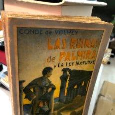Libros antiguos: LAS RUINAS DE PALMIRA Y LA LEY NATURAL - CONDE DE VOLNEY. Lote 285263398
