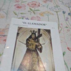 Libros antiguos: M-47 LIBRO EL LLAMADOR CUADERNOS COFRADES Nº 3. Lote 285325568