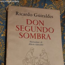 Libros antiguos: DON SEGUNDO SOMBRA DE RICARDO GÜIRALDES. Lote 285331238