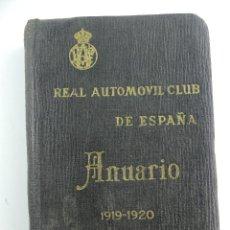 Livres anciens: ANUARIO DE REAL AUTOMOVIL CLUB DE ESPAÑA 1919-1920. Lote 285425258