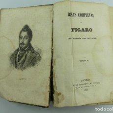 Libros antiguos: OBRAS COMPLETAS DE FIGARO POR MARIANO JOSE DE LARRA. Lote 285429598