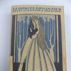 Libros antiguos: EL DONCEL ROMANTICO POR LUIS FERNANDEZ ARDAVIN. Lote 285431823
