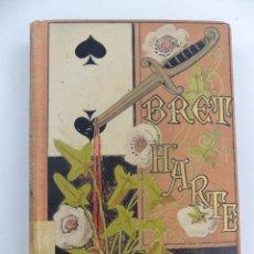 Libros antiguos: BOCETOS CALIFORNIANOS DE BRET BARTE BIBLIOTECA ARTE Y LETRAS AÑO 1883. Lote 285432758