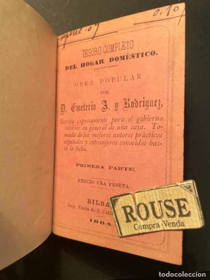 Libros antiguos: GASTRONOMIA - TESORO COMPLETO DEL HOGAR DOMESTICO POR D. EMETERIO A Y RODRIGUEZ - 1884 BILBAO IMP. V - Foto 2 - 285435943