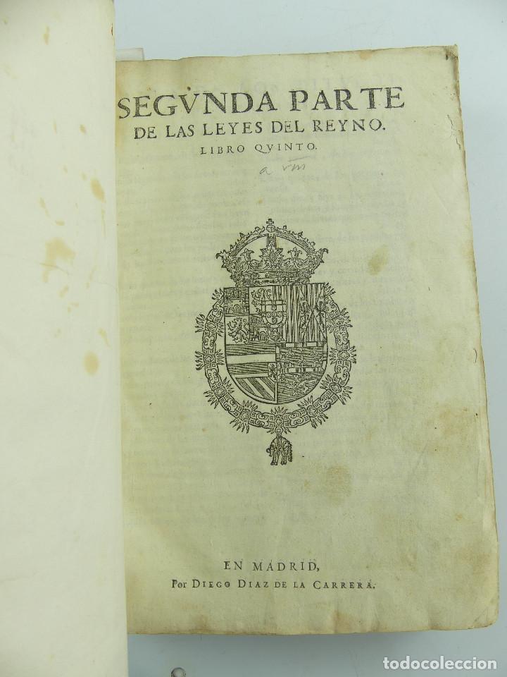 SEGVNDA PARTE DE LAS LEYES DEL REYNO. LIBRO QVINTO. MADRID. POR DIEGO DÍAZ DE LA CARRERA (Libros Antiguos, Raros y Curiosos - Literatura - Otros)