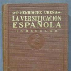 Libros antiguos: 1933.- LEYES DE LA VERSIFICACIÓN CASTELLANA. P. UREÑA. Lote 285530478