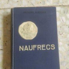 Libros antiguos: NÀUFRECS. PRUDENCI BERTRANA. BARCELONA, 1907. Lote 285634753