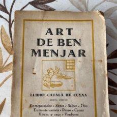 Libros antiguos: ART DE BEN MENJAR - LLIBRE CATALÀ DE CUYNA (SEXTA EDICIÓ, 1930). Lote 285759643