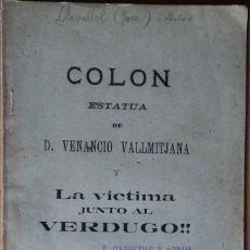 Libros antiguos: COLÓN. ESTÁTUA DE D. VENANCIO VALLMITJANA. EL VENDRELL - TARRAGONA, 1899.. Lote 285765863