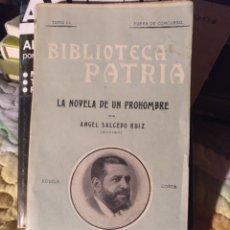 Libros antiguos: LA NOVELA DE UN PROHOMBRE. Lote 286146213
