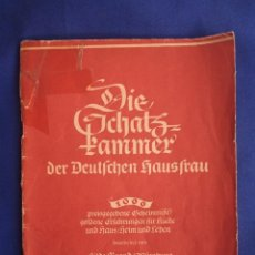 Libri antichi: EL TESORO DEL AMA DE CASA ALEMANA - 1000 SECRETOS REVELADOS-1920, ALEMANIA. Lote 286156783