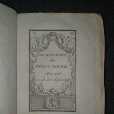 Livres anciens: 1807. SECRETOS RAROS DE ARTES Y OFICIOS: CABALLOS, TELAS, FARMACIA, COCINA, JARDINERÍA.... Lote 286212448