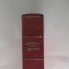 Libros antiguos: AZUCENA, LEONOR - CARLOTA BRAEME Y EL HUERFANO DEL REGIMIENTO - MARC MARIO. Lote 286228443