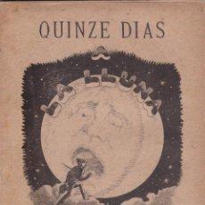 Libros antiguos: QUINZE DIAZ – GATADA SEMI-SERIA, EN VER PER C.GUMÀ. Lote 286242588