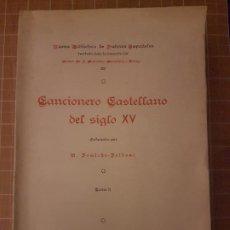 Libros antiguos: CANCIONERO CASTELLANO DEL SIGLO XV TOMO II FOULCHE-DELBOSC. Lote 286397968