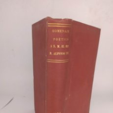 Libros antiguos: HOMENAJE POÉTICO A S.M. EL REY D. ALFONSO XII 1875. Lote 286426078