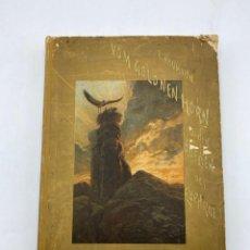 Libros antiguos: VOM GOLDEN HORN ZU DEN QUELLEN DES EUPHRAT. EDMUND NAUMANN. MUNCHEN UND LEIPZIG, 1893.. Lote 286440533