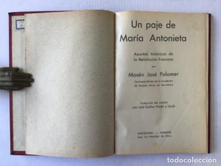 UN PAJE DE MARÍA ANTONIETA. APUNTES HISTÓRICOS DE LA REVOLUCIÓN FRANCESA. - PALOMER, JOSÉ. (Libros Antiguos, Raros y Curiosos - Historia - Otros)