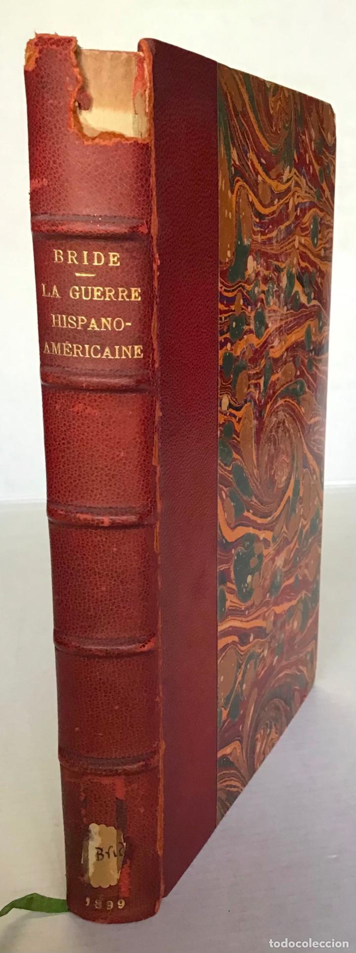 Libros antiguos: LA GUERRE HISPANO-AMÉRICAINE DE 1898. - CH. BRIDE, Capitaine. - Foto 2 - 286635208