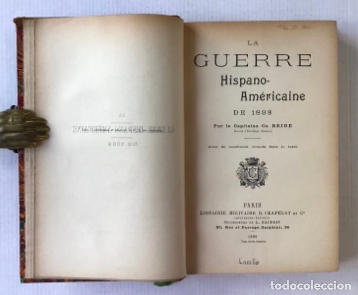 Libros antiguos: LA GUERRE HISPANO-AMÉRICAINE DE 1898. - CH. BRIDE, Capitaine. - Foto 3 - 286635208