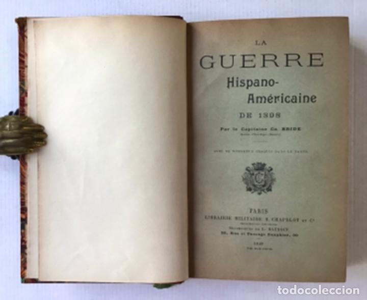 LA GUERRE HISPANO-AMÉRICAINE DE 1898. - CH. BRIDE, CAPITAINE. (Libros Antiguos, Raros y Curiosos - Historia - Otros)