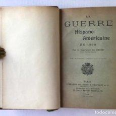 Libros antiguos: LA GUERRE HISPANO-AMÉRICAINE DE 1898. - CH. BRIDE, CAPITAINE.. Lote 286635208