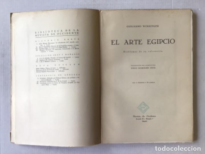Libros antiguos: EL ARTE EGIPCIO. Problemas de su valoración. - WORRINGER, Guillermo. - Foto 2 - 286643238