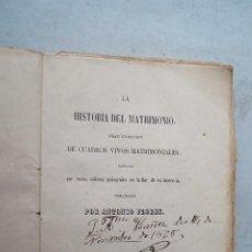Libros antiguos: LA HISTORIA DEL MATRIMONIO. ANTONIO FLORES. 1852. Lote 286645728