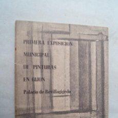 Libros antiguos: PRIMERA EXPOSICION MUNICIPAL DE PINTURAS EN GIJÓN. 1956. Lote 286647728