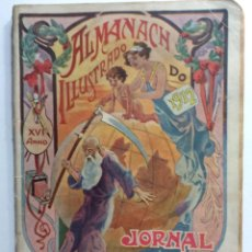 Libros antiguos: ALMANACH ILLUSTADO DO JORNAL O SECULO PARA 1912. EN PORTUGUÉS. MUY ESCASO. Lote 286664413