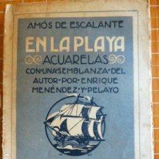 Libros antiguos: ACUARELAS EN LA PLAYA DE AMOS DE ESCALANTE GIL BLAS RENACIMIENTO MADRID. Lote 286688408