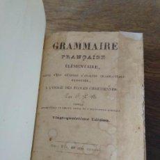 Libros antiguos: GRAMMAIRE FRANÇAISE. EN FRANCÉS. 1846. L.22975-66. Lote 286698428