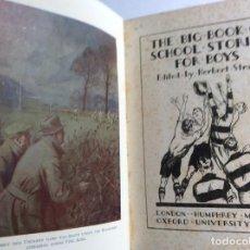 Libros antiguos: THE BIG BOOK OF SCHOOL STORIES FOR BOYS. POR HERBERT STRANG ,1934. EN INGLÉS.. Lote 286782073