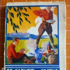Libros antiguos: EL CARNET DE COCINA DEL EXCURSIONISTA POR IGNACIO DOMENECH. Lote 286787908